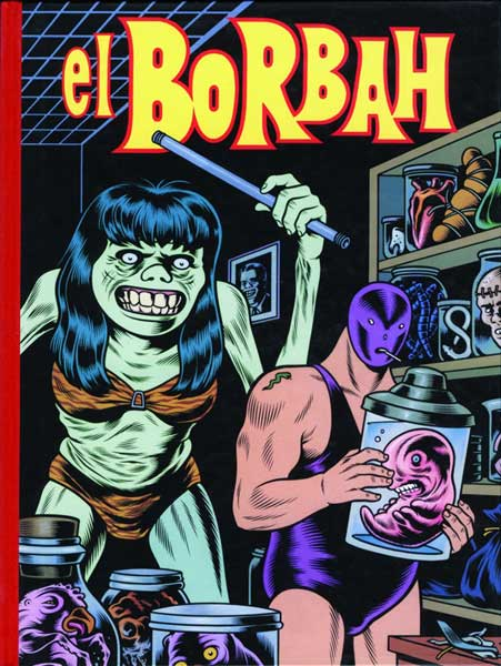 Image: Charles Burns Library Vol. 1: El Borbah SC  - Fantagraphics Books