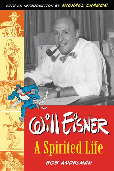 Image: Will Eisner: A Spirited Life Biography SC  - Dark Horse Comics