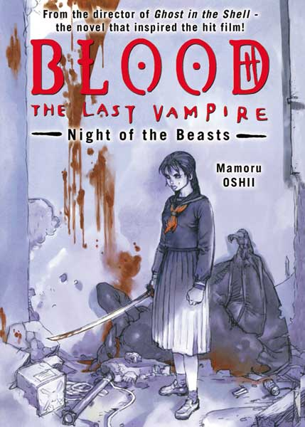 Image: Blood: The Last Vampire - Night of the Beasts Novel  - Dark Horse Comics