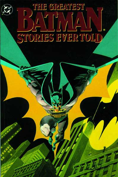 Image: Greatest Batman Stories Ever Told SC  - DC Comics