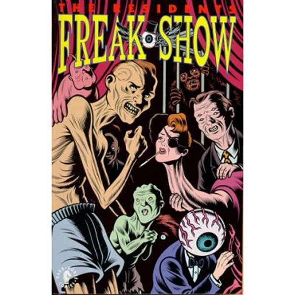Image: Residents Freak Show  - Dark Horse Comics