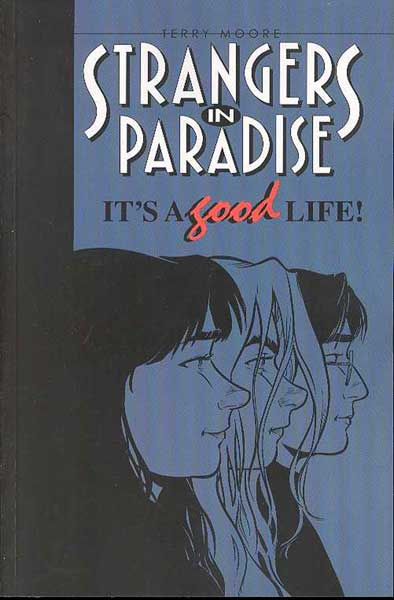 Image: Strangers in Paradise Vol. 03: It's a Good Life SC  - Abstract Studios