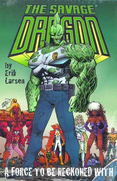 Image: Savage Dragon Vol. 02: A Force to be Reckoned With HC  - Image Comics