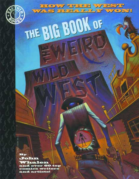 Image: Big Book of the Weird Wild West SC  - DC Comics