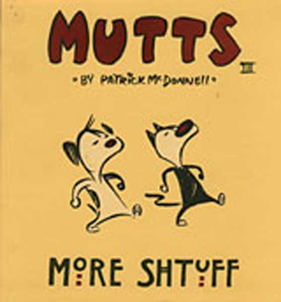 Image: Mutts Vol. 03: More Shtuff SC  -