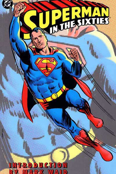 Image: Superman in the Sixties SC  - DC Comics