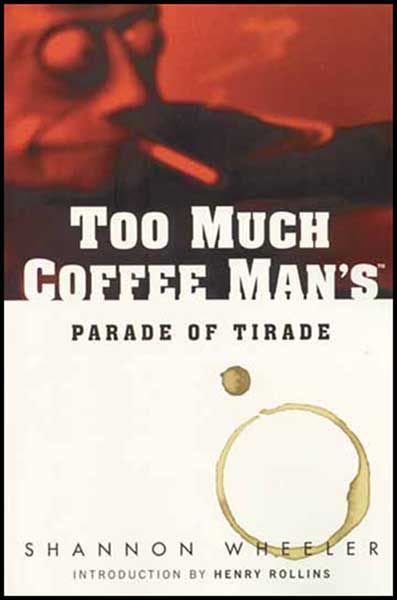 Image: Too Much Coffee Man's Parade of Tirade SC  - Dark Horse Comics