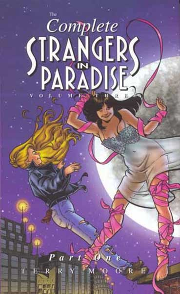 Image: Complete Strangers in Paradise Book Three Part 1 HC  - Abstract Studios