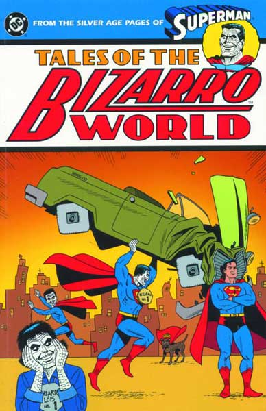 Image: Superman: Tales of the Bizarro World SC  - DC Comics