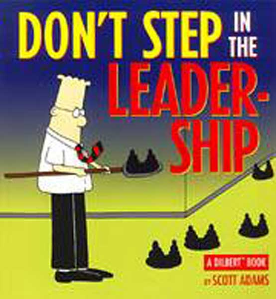 Image: Dilbert: Don't Step In the Leadership SC  -