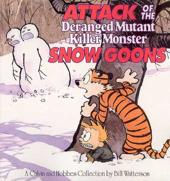 Image: Calvin & Hobbes: Attack of the Deranged Mutant Killer Monster Snow Goons SC  -