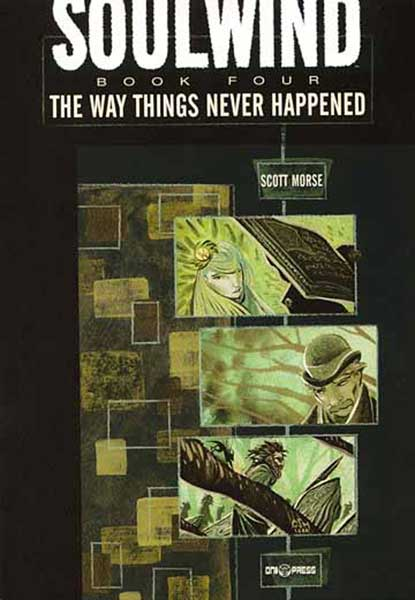 Image: Soulwind Vol. IV: The Way Things Never Happened SC  - Oni Press Inc.