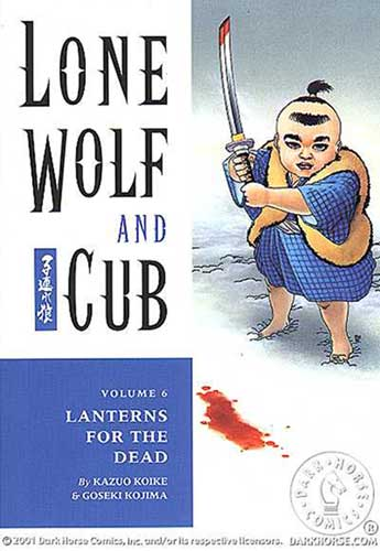 Image: Lone Wolf & Cub Vol. 06: Lanterns For the Dead SC  - Dark Horse Comics