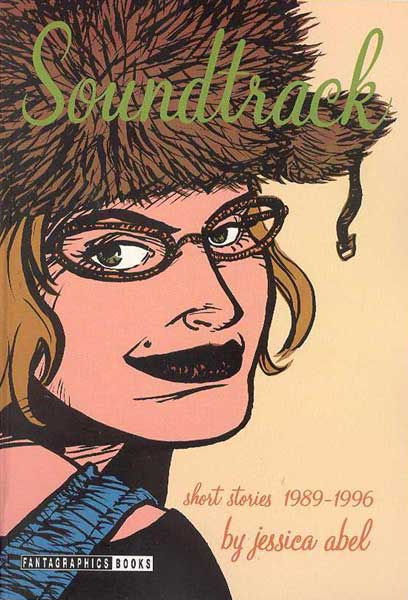 Image: Soundtrack: Short Stories 1990-1996 SC  - Fantagraphics Books