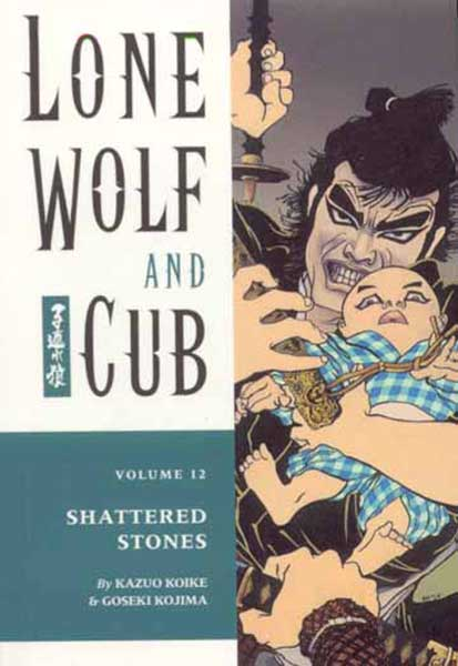 Image: Lone Wolf & Cub Vol. 12: Shattered Stones SC  - Dark Horse Comics
