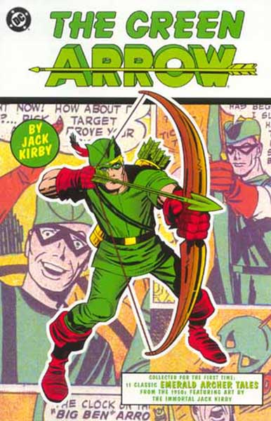 Image: Green Arrow by Jack Kirby  - DC Comics