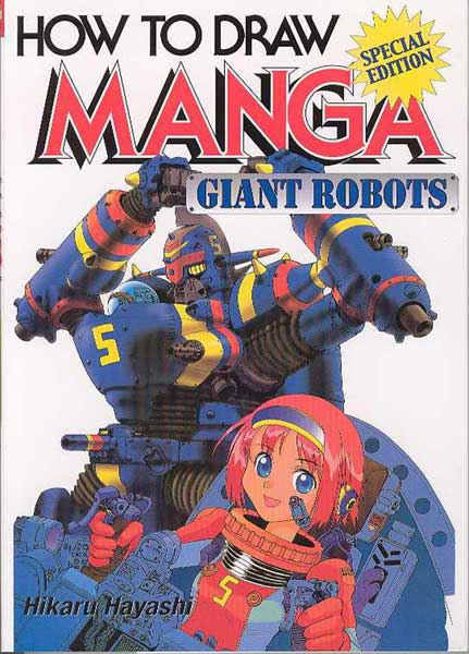 Image: How to Draw Manga: Giant Robots SC  -