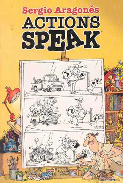 Image: Sergio Aragones' Actions Speak SC  - Dark Horse Comics