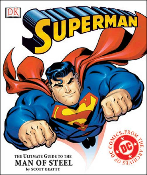 Image: Superman: The Ultimate Guide to the Man of Steel HC  -