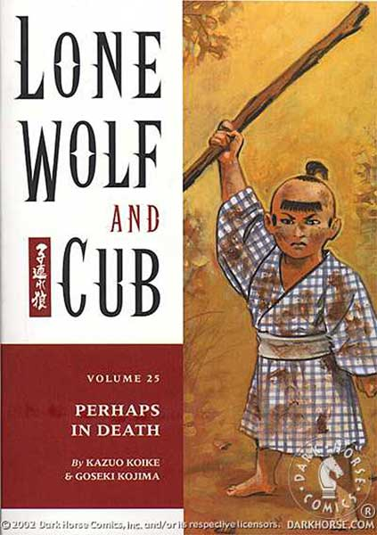Image: Lone Wolf & Cub Vol. 25: Perhaps in Death  (pb) - Dark Horse Comics