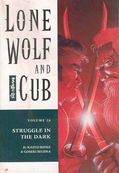 Image: Lone Wolf & Cub Vol. 26: Struggle In the Dark SC  - Dark Horse Comics