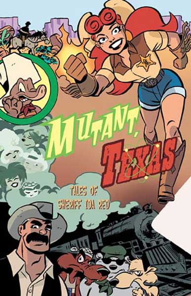 Image: Mutant, Texas: Tales of Sheriff Ida Red SC  - Oni Press Inc.