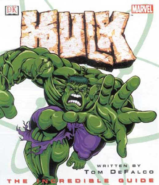 Image: Hulk: The Incredible Guide HC  - Marvel Comics