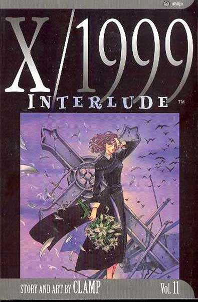 Image: X/1999 Vol. 11: Interlude SC  - Viz Media LLC