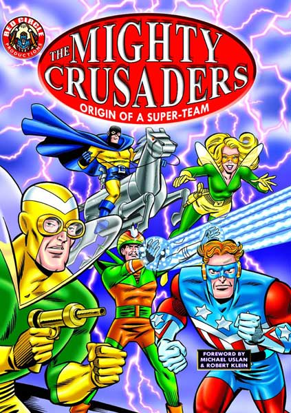 Image: Mighty Crusaders Vol. 01: Origin of a Super Team SC  - Archie Comic Publications