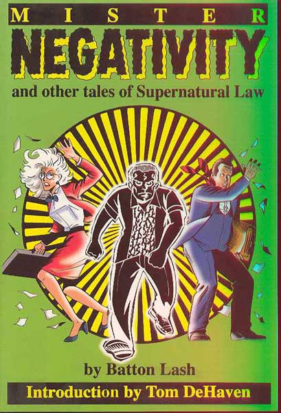 Image: Mr. Negativity & Other Tales of Supernatural Law SC  - Exhibit A Press