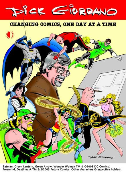 Image: Dick Giordano: Changing Comics, One Day at a Time SC  -