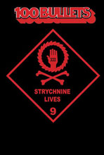 Image: 100 Bullets Vol. 09: Strychnine Lives SC  - DC Comics