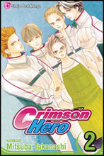 Image: Crimson Hero Vol. 02 SC  - Viz Media LLC