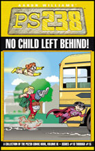 Image: PS238 Vol. 03: No Child Left Behind SC  - Do Gooder Press