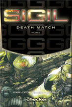Image: Sigil Vol. 05: Death Match SC  - Checker Book Publishing Group