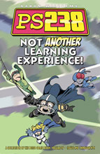 Image: PS238 Vol. 04: Not Another Learning Experience! SC  - Do Gooder Press
