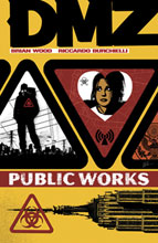 Image: DMZ Vol. 03: Public Works SC  - DC Comics
