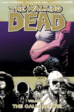 Image: Walking Dead Vol. 07: The Calm Before SC  - Image Comics