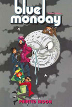 Image: Blue Monday Vol. 04: Painted Moon SC  - Oni Press Inc.