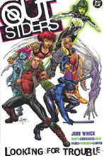 Image: Outsiders Vol. 01: Looking for Trouble SC