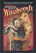 Image: Dark Horse Book of Witchcraft HC  - Dark Horse Comics