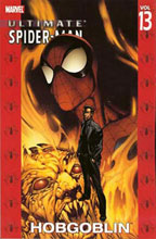 Image: Ultimate Spider-Man Vol. 13: Hobgoblin SC  - Marvel Comics