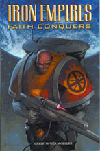 Image: Iron Empires Vol. 01: Faith Conquers SC  - Dark Horse Comics