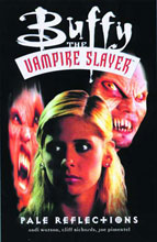 Image: Buffy the Vampire Slayer: Pale Reflections SC  - Dark Horse Comics
