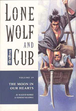 Image: Lone Wolf & Cub Vol. 19: The Moon In Our Hearts SC  - Dark Horse Comics