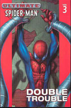 Image: Ultimate Spider-Man Vol. 03: Double Trouble SC  - Marvel Comics
