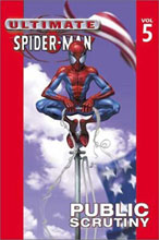 Image: Ultimate Spider-Man Vol. 05: Public Scrutiny SC  - Marvel Comics