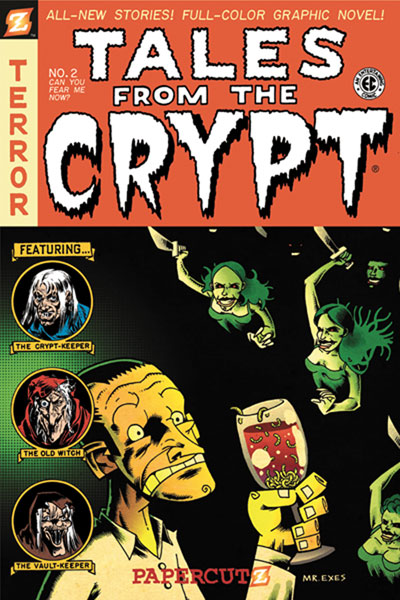 Image: Tales from the Crypt Graphic Novel #2: Can You Fear Me Now? SC  - Papercutz
