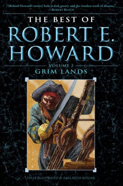 Image: Best of Robert E Howard Vol. 02: Grim Lands SC  -