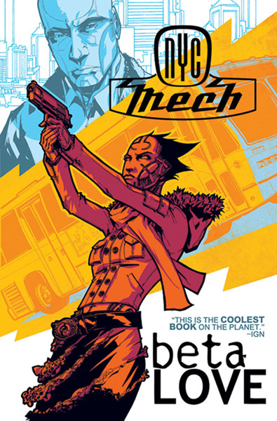 Image: NYC Mech Vol. 02: Beta Love SC  - Image Comics